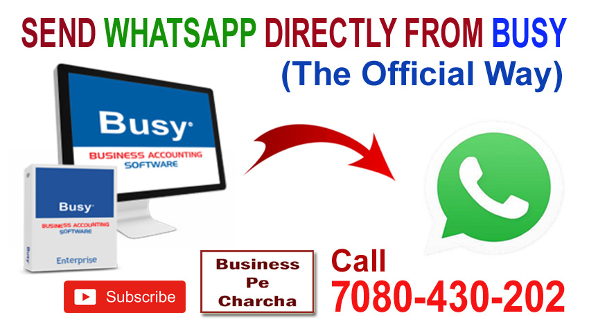 How to send FREE WHATSAPP directly from BUSY Accounting Software