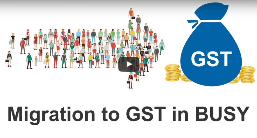 How To Migrate From VAT To GST In Busy Accounting Software