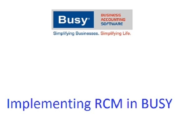 How To Make RCM Entries in Busy Accounting Software